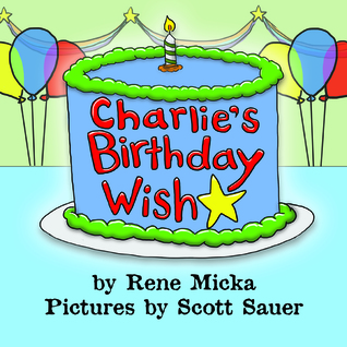 Charlie's Birthday Wish